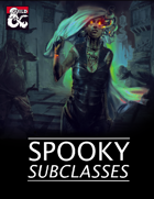 Spooky Subclasses (5e)