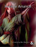 Arcane Arsenal Vol I