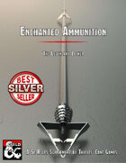 Enchanted Ammunition: The Legendary Locker