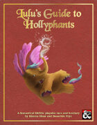 Lulu's Guide to Hollyphants