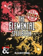 The Elemental Spellbook: 80 Spells of Ice, Fire, and Lightning