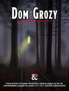 Dom Grozy (The Haunt: Polish translation)