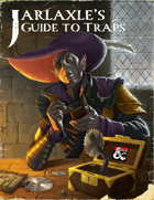Jarlaxle's Guide to Traps
