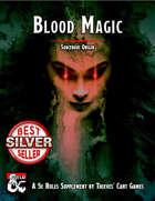 Sorcerous Origin: Blood Magic