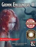 Grimm Encounters II (Fantasy Grounds)