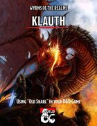 Wyrms of the Realms: Klauth