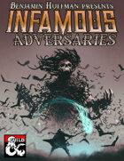 Infamous Adversaries