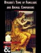 Rykard's Tome of Familiars and Animal Companions