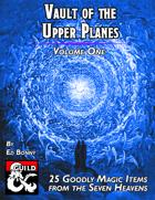 Vault of the Upper Planes, Volume I