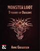 Monster Loot – Tyranny of Dragons