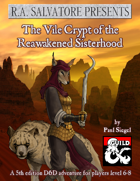 R.A. Salvatore Presents: The Vile Crypt of the Reawakened Sisterhood