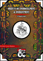 Objects of Ensorcellment & Enchantment