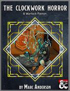 The Clockwork Horror: A Warlock Patron