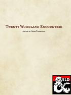20 Non-Combat Woodland Encounters