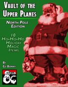 Vault of the Upper Planes, North Pole Edition