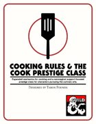 Cooking Rules & the Cook Prestige Class