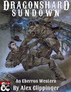 Dragonshard Sundown
