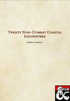 20 Non-Combat Coastal Encounters