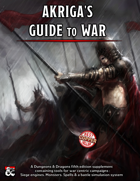 """""""Akryga's Guide to War - Spells, Weapons, Creatures & Rules"""""""