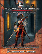 Scourge of the Nightingale: Part 2 A Song of Revenge