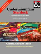 Classic Modules Today: Undermountain Stardock (5e)