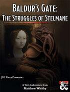Baldur's Gate: The Struggles of Stelmane