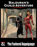 Balduran's Guild Adventure: The Feathered Doppelganger