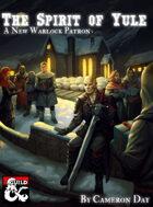 The Spirit of Yule - A New Warlock Patron