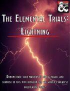 The Elemental Trials: Lightning