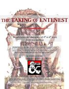 The Taking of Entenest (A level 4-6 adventure featuring Ankhegs)