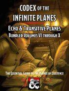 Codex of the Infinite Planes Transitive & Echo Planes [BUNDLE]