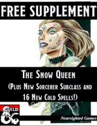 The Snow Queen (and Other Winter Treats)