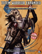 """""""Totem Warrior Expanded - Barbarian Subclass"""""""