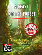 A Feast for the Forest