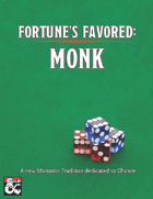 Fortune's Favored: Monk