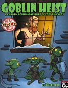 Goblin Heist