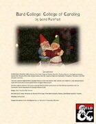 Bard College: College of Caroling