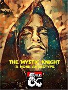 The Mystic Knight - A sci-fi archetype