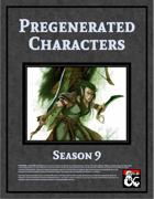 Pregenerated Characters (Season 9)