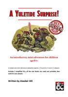 A Yuletide Surprise! A Christmas One Shot for kids.