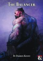 The Balancer - A 5th Edition Class