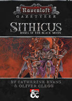 Ravenloft Gazetteer: Sithicus