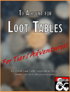 To Account for Loot Tables 1