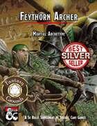 Martial Archetype: Feythorn Archer (Fantasy Grounds)