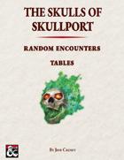 The Skulls of Skullport: Random Encounters Tables
