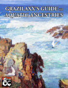Grazilaxx's Guide to Aquatic Ancestries