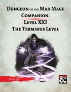 DotMM Companion 21: The Terminus Level