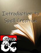 Introduction to spell creation