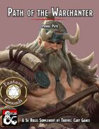 Primal Path: Warchanter (Fantasy Grounds)
