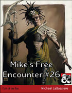 Mike's Free Encounter #26: Cult of the Bat